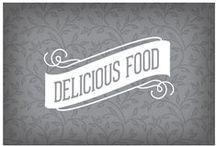 Delicious Food / by Laura Evangeline