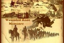 Wounded Knee Massacer / by Debbie Kreppel Smith
