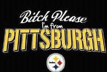It's a Burgh thing... / by Terri Altieri DiGuilio