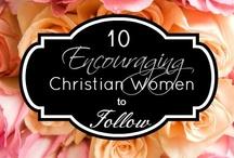 10 Encouraging Christian Women to Follow / by Richele McFarlin