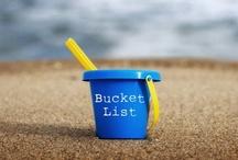 Bucket List / by Teresa
