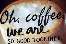 Coffee ? Yes, please!!!! / Good coffee is a pleasure. Good friends are a treasure!  / by Ana L M