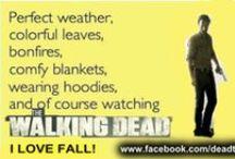 The Walking Dead / by Staci Geyer