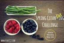 """The """"Spring Clean Eating"""" Challenge! / Recipes and more to help you through the spring clean eating challenge on www.peak313.com / by Clare"""