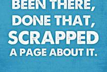 Scrap :) Happy / by Liz Dubuque-Briggs