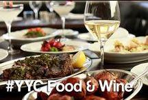 #YYC Food & Wine / by Calgary