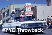 #YYC Throwback / by Calgary