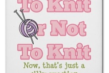 Knitting / by Sandy Cowart