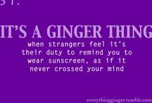 being a ginger  / by Jana Van Laar