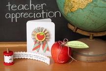 Crafts for School - Teacher Appreciation / by Angela Sgro