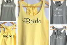 Bridal Showers and Bachelorette parties! / by Meghan Meyer von Bremen