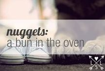 nuggets | a bun in the oven / curated by M.M. Ching / by Life Styled Lovely
