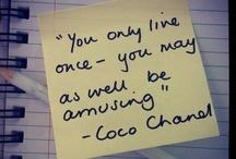 Quotes / by Nina Castro