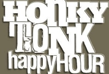 Honky Tonks / by Barbara Zimmerman