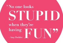 Smart Words to Live By / by Amy Poehler's Smart Girls