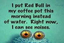 Funny Quotes/Things / by Kathleen S. Cruikshank