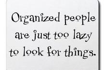 Sayings - funny, inspirational, smart-ass, etc. / by Patty Dobrowski
