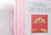 Simple Abundance / by Elizabeth Gallagher Kennedy