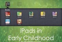 iPad in Early Education / Using the iPad in Preschool, Pre-K, Kindergarten, and beyond. / by Karen Cox @ PreKinders