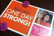 One Day Strong / On Saturdays, we were women with a purpose. We dared to achieve our dreams.  Together, we became One Day Strong.   / by Bay Path University