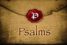 The Book of Psalms (Bible Scriptures) / Daily Bible Scriptures quotes will be posted here so be a blessing to yours by sharing the wonderful promise daily on your social media networks. / by Rigo Campos