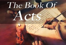 The Book of Acts (Bible Scriptures) / Daily Bible Scriptures quotes will be posted here so be a blessing to yours by sharing the wonderful promise daily on your social media networks. / by Rigo Campos