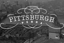Pittsburgh (and  surrounding area) / HOME!!! / by Nicole Souders