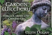 Garden of Witchery / Photos from my enchanted gardens, Witchy plants, enchanted garden ideas... / by Ellen Dugan