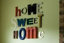 Home sweet home / by Abby Holyfield