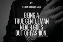 Gentleman!!!!! / by Kymberlyn Barnett