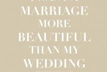 wedded bliss / by Olivia McCoy