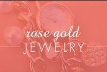 Rose Gold Jewelry / by Inspired Silver