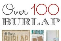 Diy Burlap, Jute, Sisal and Hemp Creations / This board features Crafts and Home Decor devised and decorated with the use of Burlap, Jute, Hemp and/or Sisal  / by Fox Hollow Cottage
