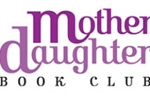 Mother-Daughter Book Club / Visit www.scholastic.com/motherdaughterbookclub and start a tradition of reading with your daughter with a Mother-Daughter Book Club! Scholastic's selections will help you choose books that you and your daughter will enjoy. Don't miss the discussion guides and recipe suggestions. Plus every month you can enter a sweepstakes to win a Skype chat with the month's featured author! / by Scholastic