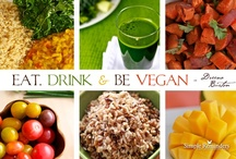 Vegan Health and Wealth! / by Dreena Burton, Plant-Powered Kitchen