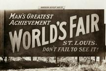St. Louis 1904 Worlds Fair / by Chentzu Hester