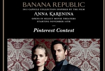 Banana Republic Anna Karenina Collection Contest / by Kris Gruno