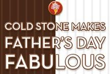 Ultimate Father's Day / Father's Day #DIY, activity and gift ideas.  / by Cold Stone Creamery