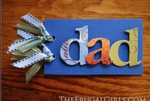 Father's Day / by Brigitte Robinson