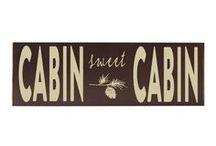 Cabin / by Jeannine Zink Goertz