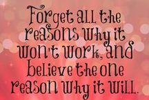 Quotes/Themes to live by :-) / by Tammy Swain