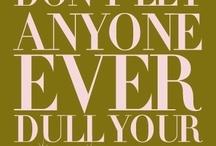 Quotes / by Stephanie Barnett