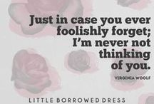 Quotes: Love Story / Quotes on love!  / by Little Borrowed Dress