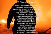 Life as a Firefighter Wife / For Billy... be safe. / by Pamela Nicholas