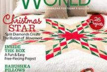 Quilter's World Magazine / by Carolyn Vagts