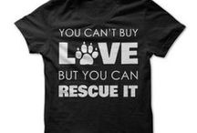 Don't Shop...ADOPT...Save a Life... / by Sherry Engel