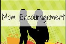 Mom Encouragement from the Crew / by Schoolhouse Review Crew