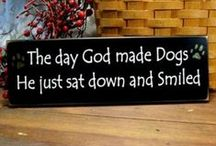 I love dogs! / My love for dogs. / by Debbie Howard