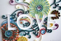 Quilling...wish to learn how / by Anne Jost
