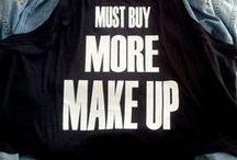 Make Up/Skin Junkie! / by Catrina Bland-Howard